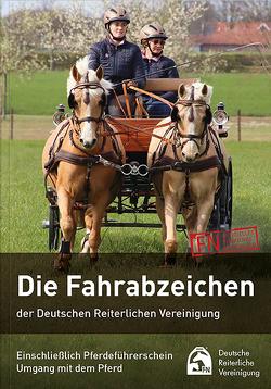 Die Fahrabzeichen der Deutschen Reiterlichen Vereinigung von Deutsche Reiterliche Vereinigung e.V. (FN), Lohrer,  Wolfgang