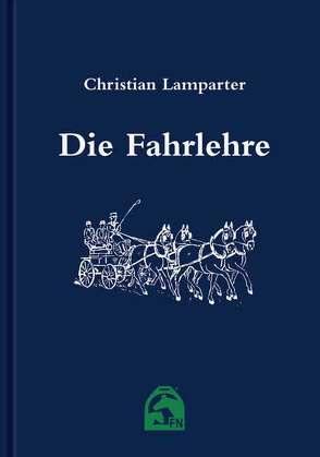 Die Fahrlehre von Gerlach,  Herbert, Lamparter,  Christian