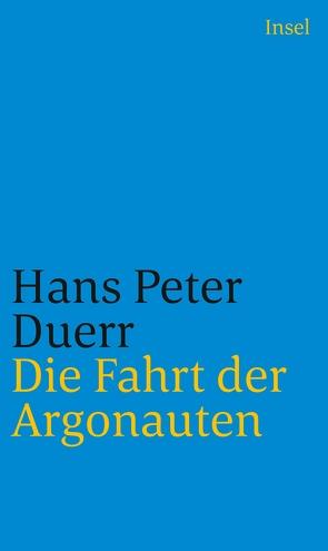 Die Fahrt der Argonauten von Duerr,  Hans Peter