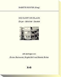 Die Fahrt ins Blaue von Richter,  Babette, Tavenne,  Vincent, Weber,  Ina