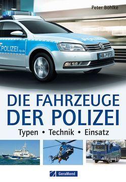 Die Fahrzeuge der Polizei von Böhlke,  Peter