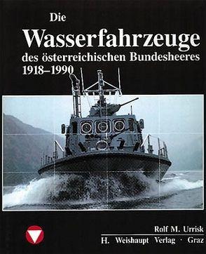 Die Fahrzeuge, Flugzeuge, Uniformen und Waffen des österreichischen… von Urrisk,  Rolf M