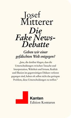 Die Fake News-Debatte von Mitterer,  Josef
