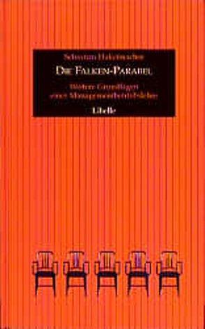 Die Falken-Parabel von Hakelmacher,  Sebastian