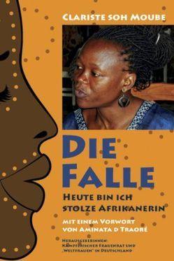"""Die Falle von D Traoré,  Aminata, Kämpferischer Frauenrat,  """"Weltfrauen"""" in Deutschland, Soh Moube,  Clariste"""