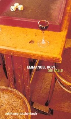 Die Falle von Bove,  Emmanuel, Schwibs,  Bernd