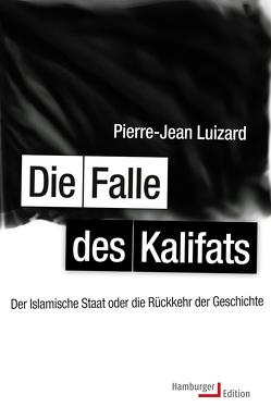 Die Falle des Kalifats von Halfbrodt,  Michael, Luizard,  Pierre-Jean