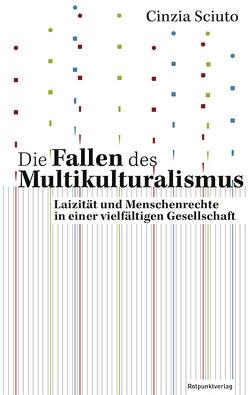 Die Fallen des Multikulturalismus von Sciuto,  Cinzia, von Vacano,  Johannes