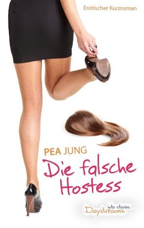 Die falsche Hostess von Jung,  Pea