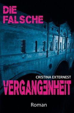 Die falsche Vergangenheit von Externest,  Cristina