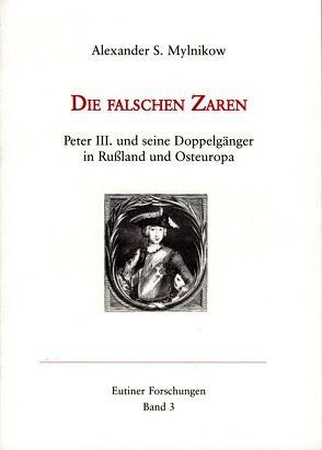 Die falschen Zaren. von Andrejewa,  Valeria, Luber,  Susanne, Mylnikow,  Alexander S.