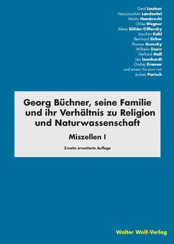 Die Familie Büchner und ihr Verhältnis zur Religion von Hambrecht, Martin, Kahl, Joachim, Köhler-Offierski, Alexa, Lautner, Gerd, Wegner, Ulrike