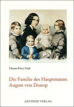 Die Familie des Hauptmanns August von Donop von Fink,  Hanns P