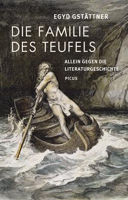 Die Familie des Teufels von Gstättner,  Egyd