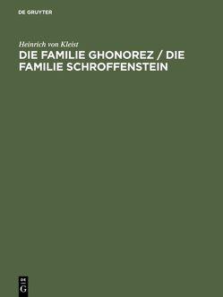 Die Familie Ghonorez / Die Familie Schroffenstein von Edel,  Christine, Kanzog,  Klaus, Kleist,  Heinrich von