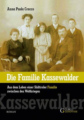 Die Familie Kassewalder von Cracco,  Anna Paola