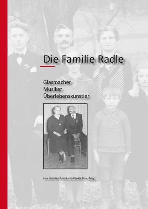 Die Familie Radle von Rosenberg,  Renate