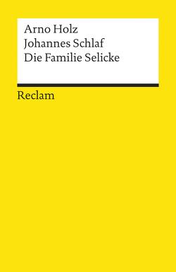 Die Familie Selicke von Holz,  Arno, Martini,  Fritz, Schlaf,  Johannes