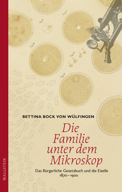 Die Familie unter dem Mikroskop von Bock von Wülfingen,  Bettina