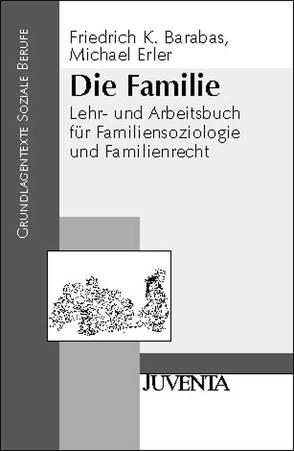 Die Familie von Barabas,  Friedrich, Erler,  Michael