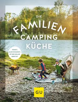 Die Familien-Campingküche von Stötzel,  Sonja