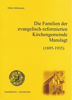 Die Familien der Ev.-ref. Kirchengemeinde Manslagt von Hillebrands,  Hillert