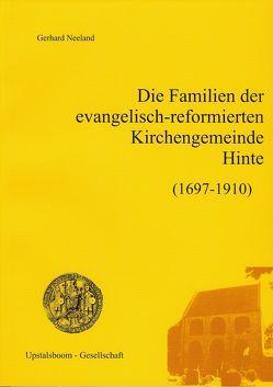 Die Familien der evangelisch-reformierten Kirchengemeinde Hinte 1697-1910 von Neeland,  Gerhard