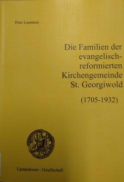 Die Familien der evangelisch-reformierten Kirchengemeinde St. Georgiwold von Leemhuis,  Peter