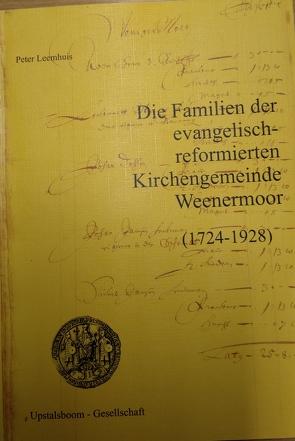 Die Familien der evangelisch-reformierten Kirchengemeinde Weenermoor von Leemhuis,  Peter