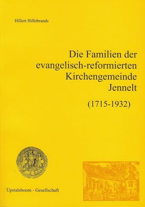 Die Familien der Kirchengemeinde Jennelt von Hillebrands,  Hillert