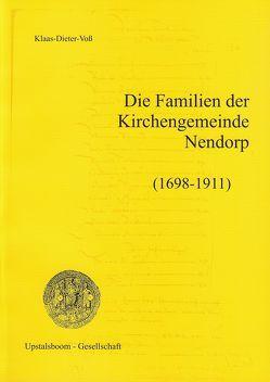 Die Familien der Kirchengemeinde Nendorp (1698-1911) von Voss,  Klaas D