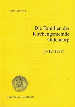 Die Familien der Kirchengemeinde Oldendorp (1712-1911) von Voss,  Klaas D