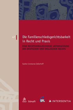 Die Familienschiedsgerichtsbarkeit in Recht und Praxis von Zellerhof,  Saskia Constanze