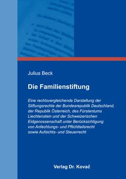 Die Familienstiftung von Beck,  Julius