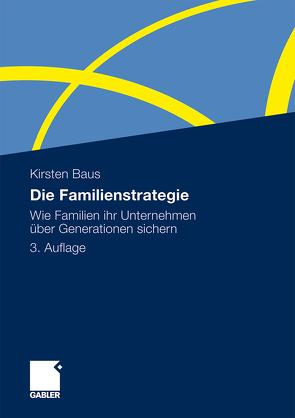 Die Familienstrategie von Baus,  Kirsten
