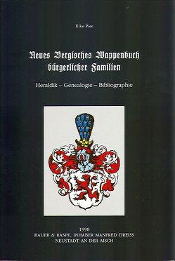 Die Familienwappen deutscher Landschaften und Regionen / Neues Bergisches Wappenbuch bürgerlicher Familien von Pies,  Eike