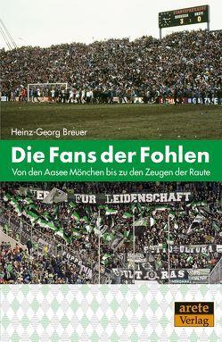 Die Fans der Fohlen von Breuer,  Heinz-Georg