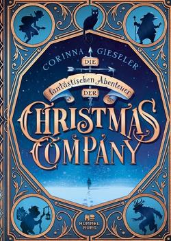 Die fantastischen Abenteuer der Christmas Company von Gieseler,  Corinna, Meinzold,  Max