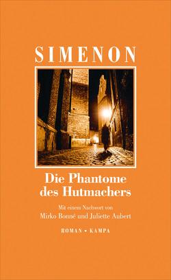 Die Fantome des Hutmachers von Aubert,  Juliette, Bonné,  Mirko, Simenon,  Georges