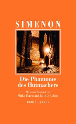 Die Phantome des Hutmachers von Aubert,  Juliette, Bonné,  Mirko, Simenon,  Georges