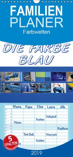 Die Farbe Blau – Familienplaner hoch (Wandkalender 2019 , 21 cm x 45 cm, hoch) von SchnelleWelten