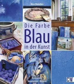 Die Farbe Blau in der Kunst von Hienckes,  Nico