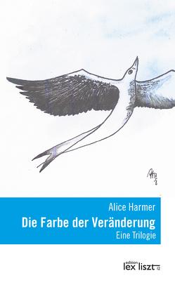 Die Farbe der Veränderung von Harmer,  Alice