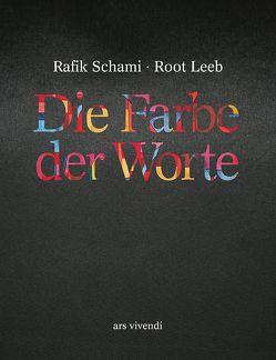 Die Farbe der Worte von Leeb,  Root, Schami,  Rafik