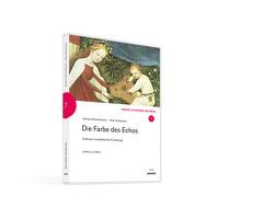 Die Farbe des Echos von Donata,  Elschenbroich, Otto,  Schweitzer