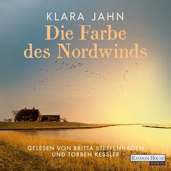 Die Farbe des Nordwinds von Jahn,  Klara, Kessler,  Torben, Steffenhagen,  Britta