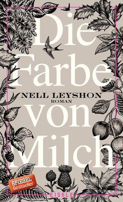 Die Farbe von Milch von Kuhn,  Wibke, Leyshon,  Nell