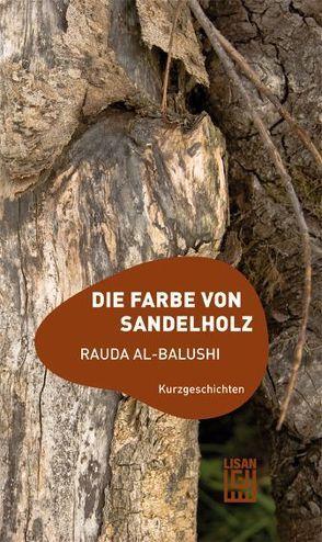 Die Farbe von Sandelholz von Balushi,  Rauda al-