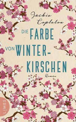Die Farbe von Winterkirschen von Brandl,  Andrea, Copleton,  Jackie