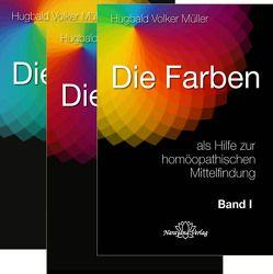 Die Farben als Hilfe zur homöopathischen Mittelfindung Set in 3 Bänden von Müller,  Hugbald Volker